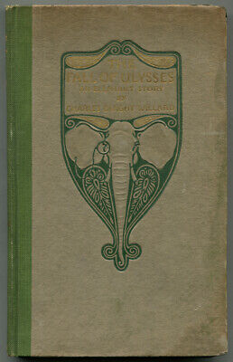 Charles Dwight WILLARD / The Fall of Ulysses First Edition 1912