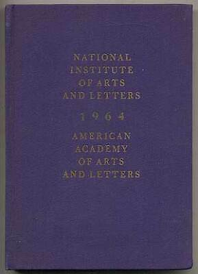 National Institute of Arts and Letters 1964 American Academy of Arts 1st Edition