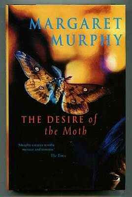 Margaret MURPHY / The Desire of the Moth First Edition 1997