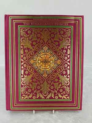 Treasures Of The World illustrated Book. The Renaissance Princes.