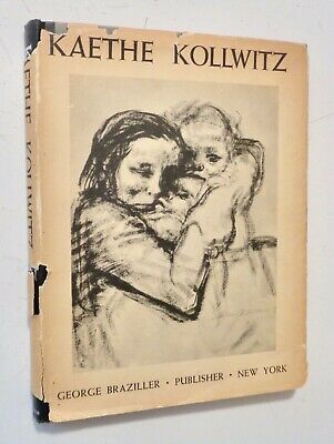 KATHE KOLLWITZ 20th Century German Prints MODERN ART 1951 HC 1st Ed - 70 Plates