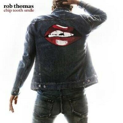 Rob Thomas - Chip Tooth Smile - New CD Album - Pre Order 26th April