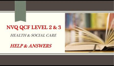 NVQ/QCF Diploma LEVEL 3 Health and Social Care All Answers **QUICK DISPATCH**