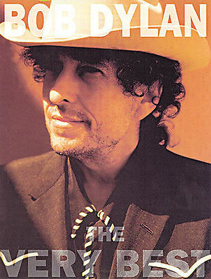 Bob Dylan - The Very Best. 29 famous songs, Piano Vocal & Guitar Music Book.
