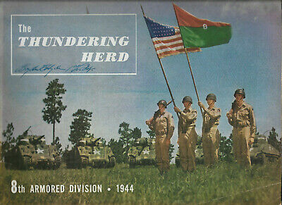 1944 The Thundering Herd 8TH ARMORED DIVISION US ARMY Yearbook WORLD WAR II illu