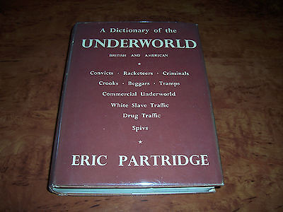 Eric Partridge: A Dictionary of the Underworld (1961 edition)