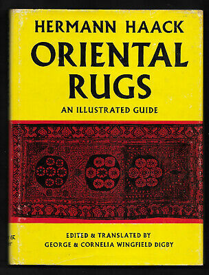 1972 ORIENTAL RUGS An Illustrated Guide by HERMANN HAACK illustrated Color & B&W