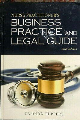 Nurse Practitioner's Business Practice and Legal Guide by Carolyn Buppert Hardco