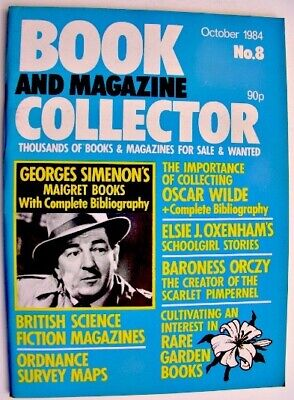 BOOK & MAGAZINE COLLECTOR Oct 1984 8 Georges Simenon Oscar Wilde Baroness Orczy