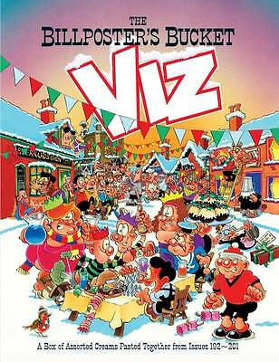 The Billposter's Bucket: Viz Annual 2013 (Annuals 2013), Viz | Used Book | Fast