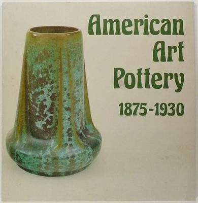 Antique American Art Pottery 1875-1930 - Arts & Crafts Ceramics 1978 Exhibit
