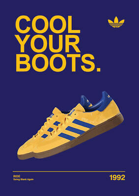 A3/A4 Cool your boots 1992 ADIDAS CASUALS CLASSIC TRAINERS Avertisements Posters