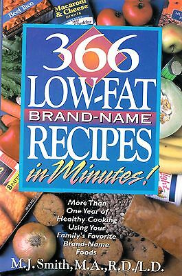 366 Low-Fat Brand-Name Recipes In Minutes! Cookbook More Than A Year Of Recipes