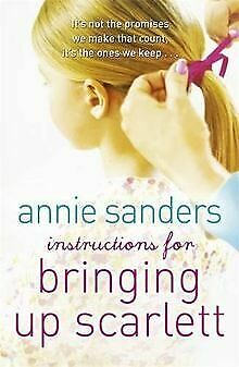 Instructions for Bringing Up Scarlett by Sanders... | Book | condition very good