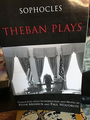 Hackett Classics: Theban Plays by Sophocles (2003, Paperback)
