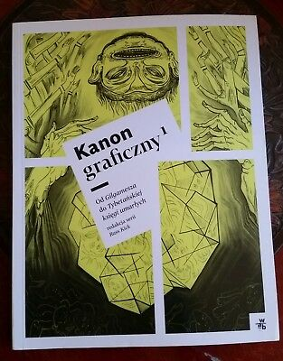 The Graphic Canon, Volume 1, POLISH EDITION, signed, edited by Russ Kick