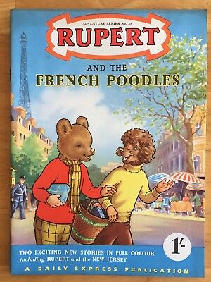 RUPERT Adventure Series No 25 Rupert & The French Poodles JUNE 1955 VERY FINE