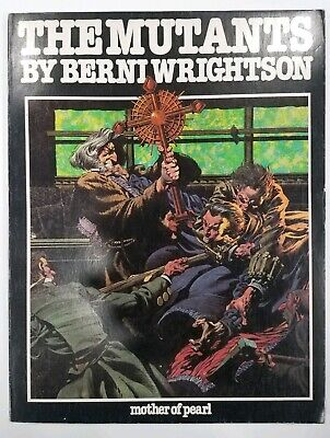 The Mutants - MOTHER OF PEARL - Bernie Wrightson - Graphic Novel
