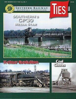 TIES: 1st Qtr 2018 issue of the SOUTHERN RAILWAY Historical Association (NEW)