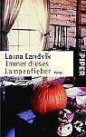 Immer dieses Lampenfieber: Roman by Lorna Landvik | Book | condition good