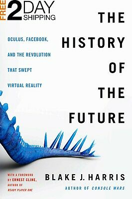 The History of the Future by Blake J. Harris (2018, Hardcover)
