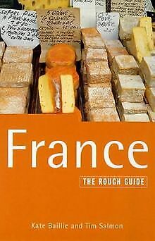 FRANCE: THE ROUGH GUIDE. by Kate and Tim Salmon. Baillie | Book | condition good