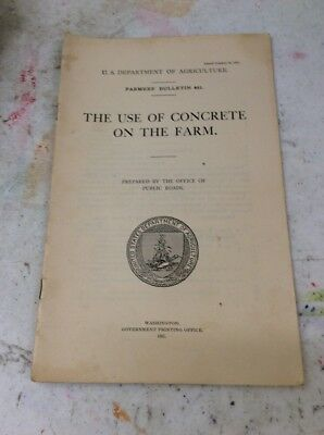 US DEPARTMENT OF AGRICULTURE FARMERS BULLETIN Concrete On Farm October 20 1911
