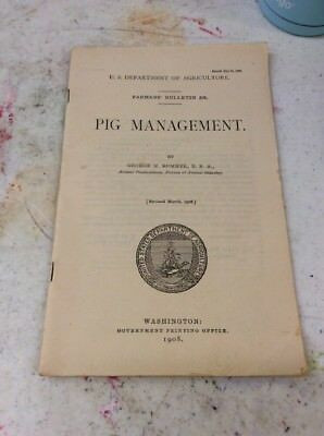 US DEPARTMENT OF AGRICULTURE FARMERS BULLETIN Pig Management May 12 190