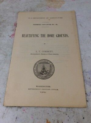US DEPARTMENT OF AGRICULTURE FARMERS BULLETIN Beautifying The Home Ground 1904