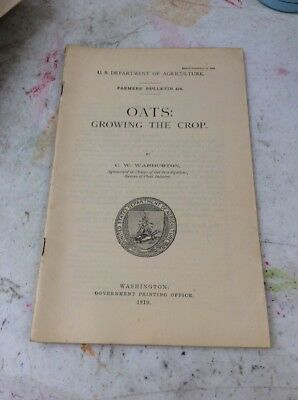 US DEPARTMENT OF AGRICULTURE FARMERS BULLETIN Oats Growing The Crop Dec 21 1910
