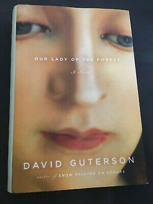 """""""OUR LADY OF THE FOREST"""" *David Guterson- HB/DJ-SIGNED!! FIRST EDITION"""