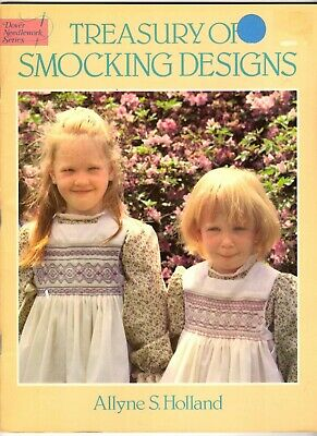 Dover Needlework Pattern Book TREASURY OF SMOCKING DESIGNS by Allyne S. Holland