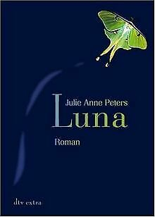 Luna: Roman by Peters, Julie Anne | Book | condition very good