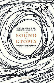 The sound of Utopia by Daniel Barenboim, Michael... | Book | condition very good