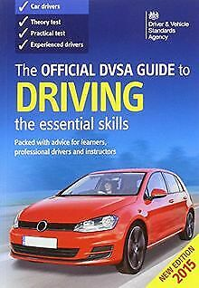 The Official DVSA Guide to Driving 2015: The Essentia... | Book | condition good
