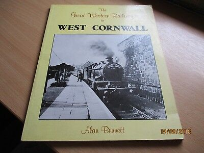 The Great Western Railway in West Cornwall; Alan Bennett; ONE OWNER FROM NEW