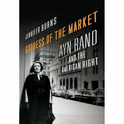 Goddess Of The Market : Ayn Rand And The American Right [Nieuw]