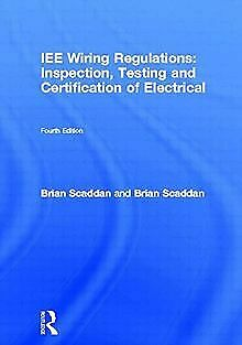 IEE Wiring Regulations: Inspection, Testing and ... | Book | condition very good