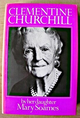 CLEMENTINE CHURCHILL By Her Daughter Mary Soames 1979 1st Ed HB DJ Cassell