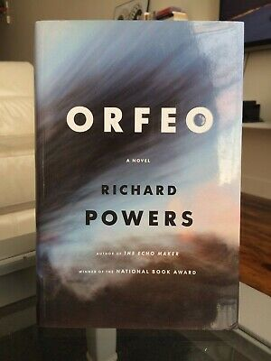 First Edition Orfeo by Richard Powers Hardcover Book