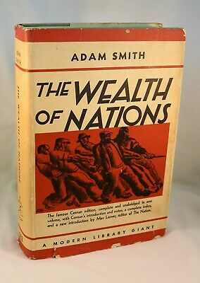 THE WEALTH OF NATIONS By Adam Smith 1937