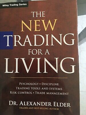 The New Trading For a Living By Dr. Alexander Elder -Hardcover
