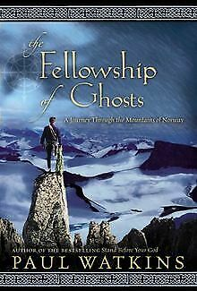 Fellowship of Ghosts: A Journey Through the Moun... | Book | condition very good