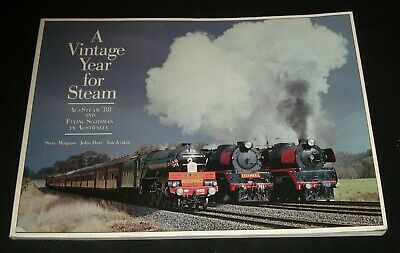 Vintage Year For Steam : Aussteam '88 And The Flying Scotsman In Australia