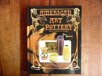 American Art Pottery Identification & Values By Dick Sigafoose Hc 1998