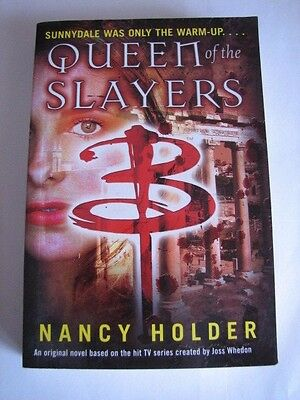BUFFY THE VAMPIRE SLAYER 3 novels:queen of the slayers,watcher's guide,spike&dru