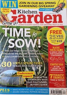 Kitchen Garden magazine April 2017 no. 235 spring polytunnels sowing vegetables