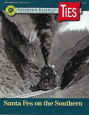 TIES: 1st Qtr 2019 issue of the SOUTHERN RAILWAY Historical Association (NEW)
