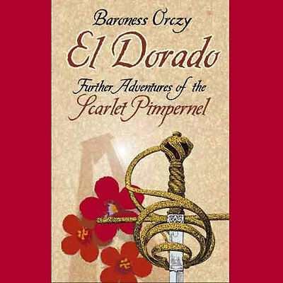 Baroness Orczy - Scarlet Pimpernel Audiobooks and more on mp3 DVD
