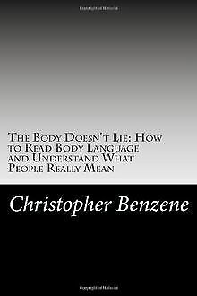The Body Doesn't Lie: How to Read Body Language ...   Book   condition very good